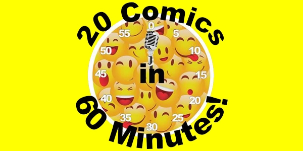 A 20 Comics in 60 Minutes Laugh-A-Thon Comedy Show
